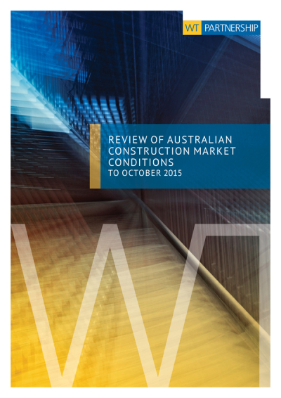 Review of Australian Construction Market Conditions to October 2015